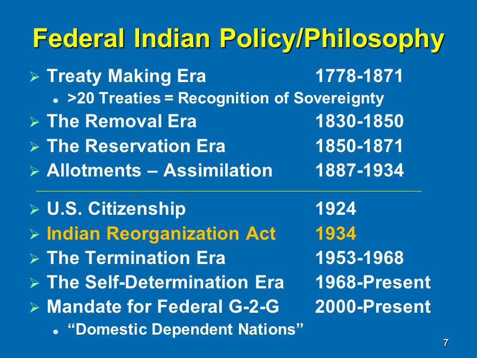 Federal Indian Policy/Philosophy