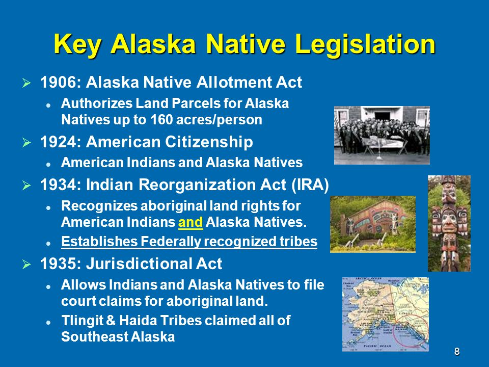 Key Alaska Native Legislation