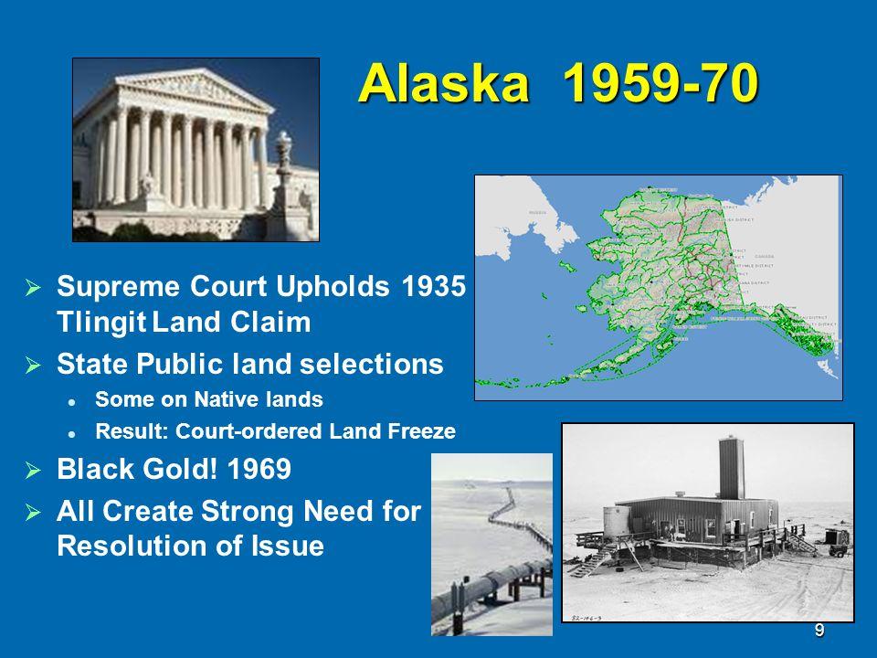 Alaska 1959-70 Supreme Court Upholds 1935 Tlingit Land Claim