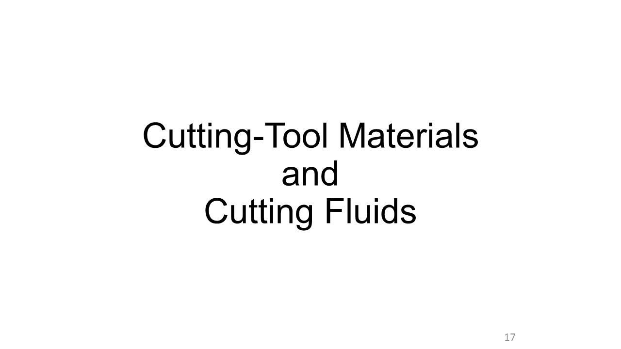 Cutting-Tool Materials and Cutting Fluids