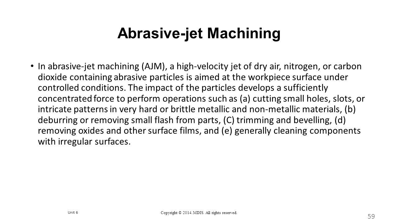 Abrasive-jet Machining