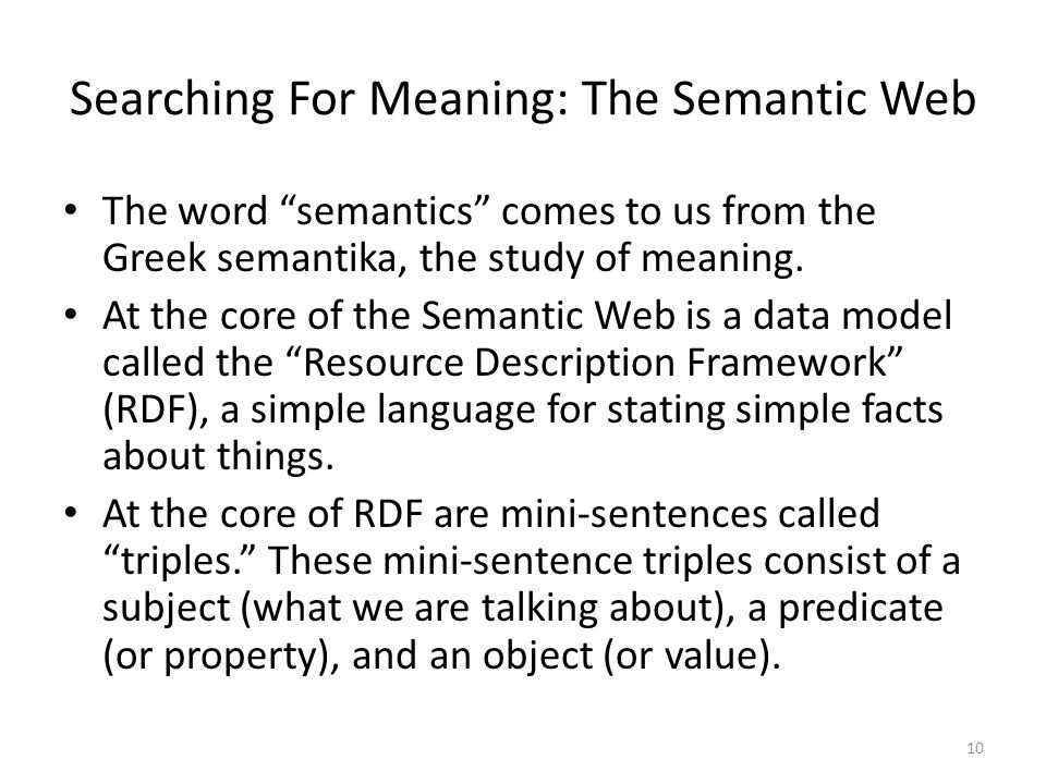 Searching For Meaning: The Semantic Web