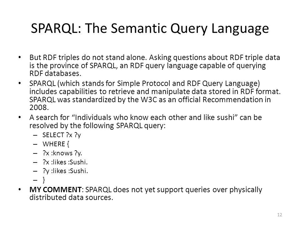SPARQL: The Semantic Query Language