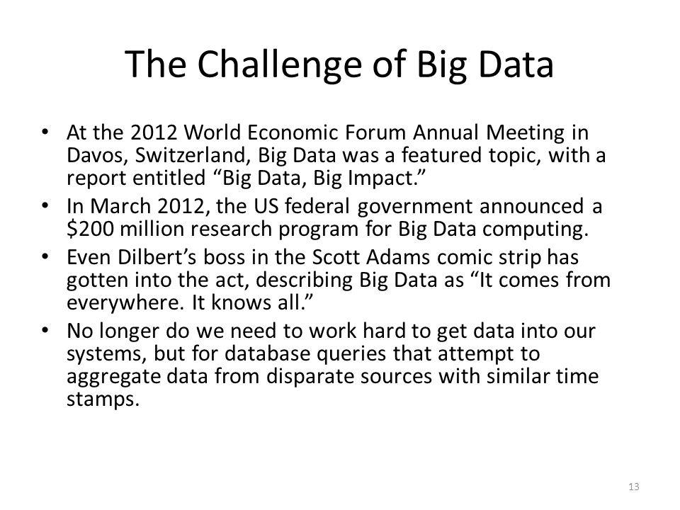 The Challenge of Big Data