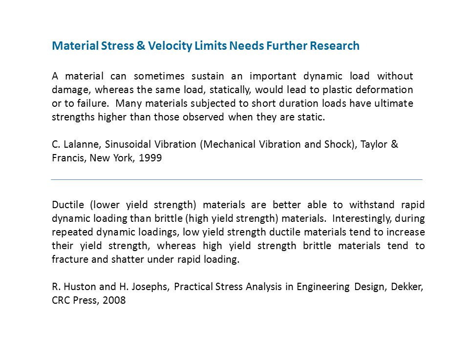 Material Stress & Velocity Limits Needs Further Research
