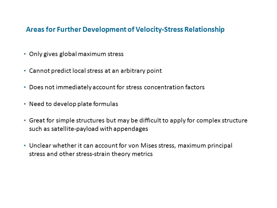 Areas for Further Development of Velocity-Stress Relationship