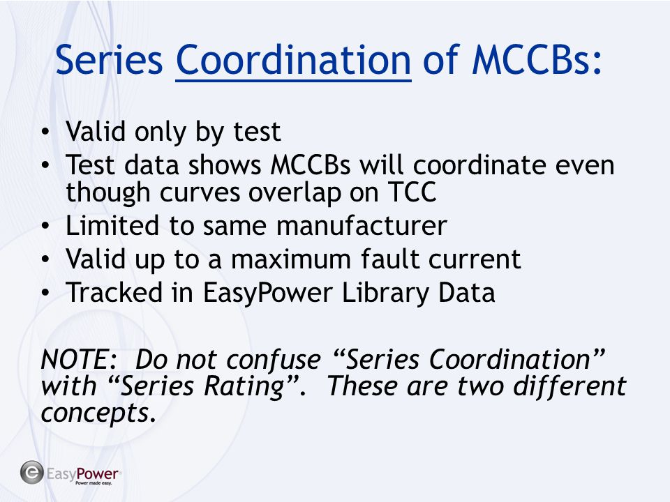 Series Coordination of MCCBs: