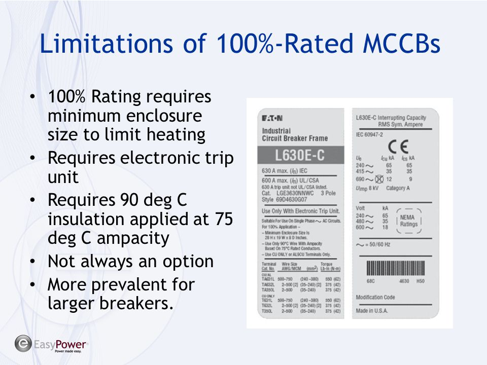 Limitations of 100%-Rated MCCBs