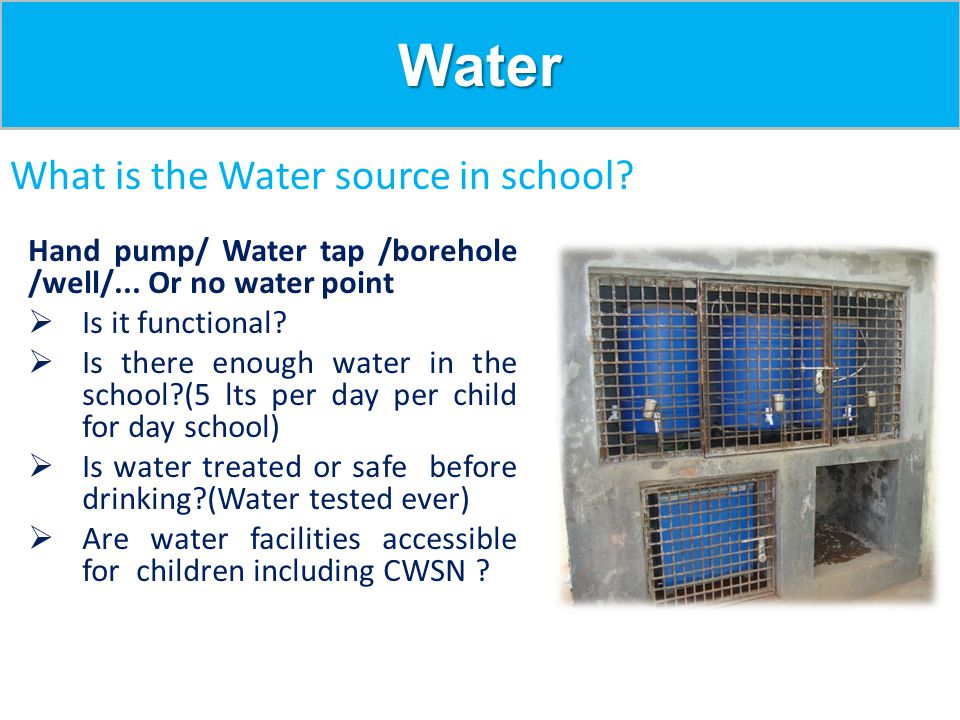 Water What is the Water source in school