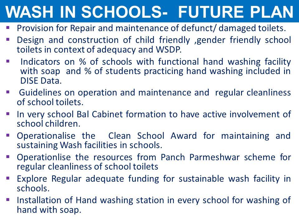 WASH IN SCHOOLS- FUTURE PLAN