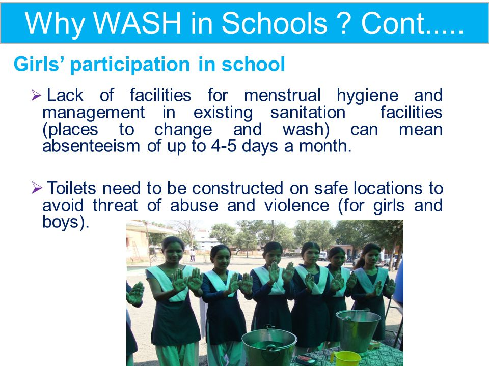 Why WASH in Schools Cont.....