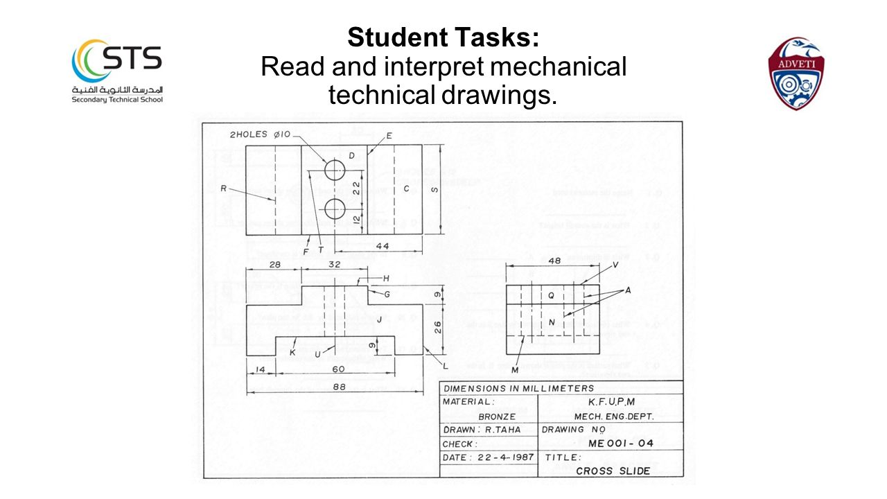 Student Tasks: Read and interpret mechanical technical drawings.