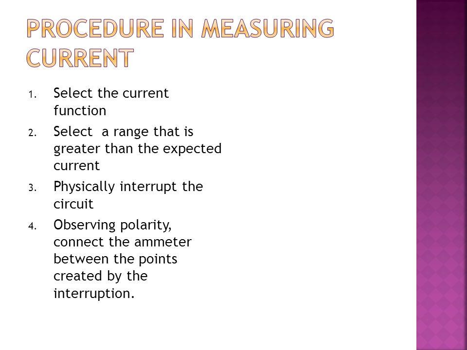 Procedure in measuring current