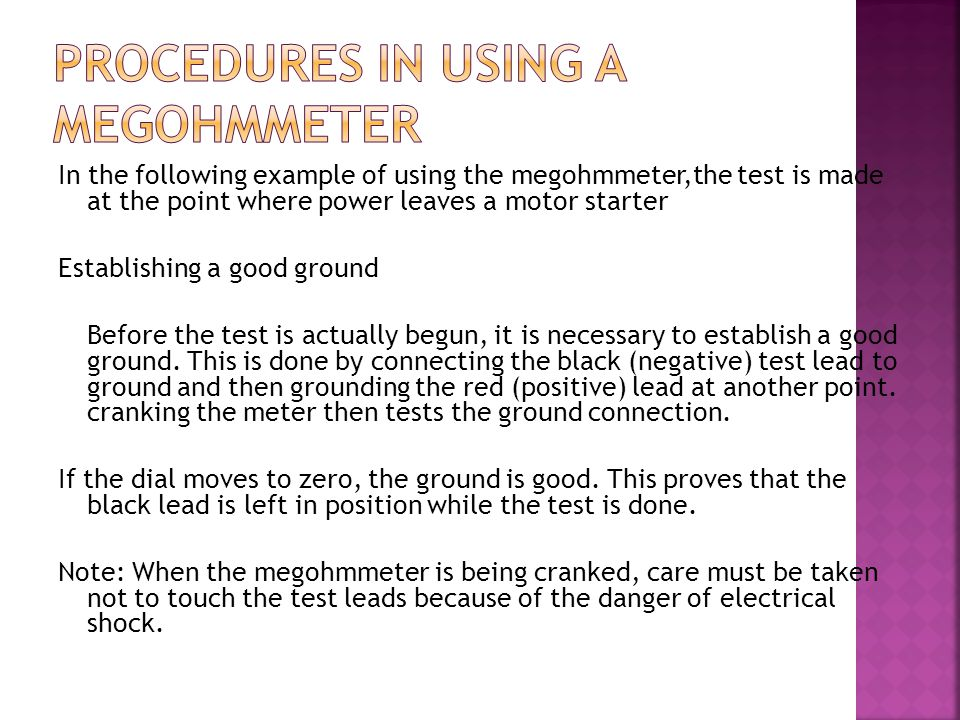 Procedures in using a Megohmmeter