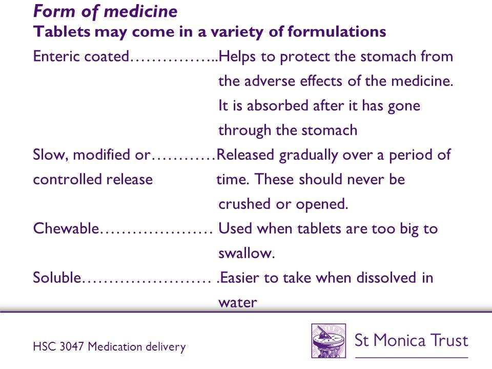 Form of medicine