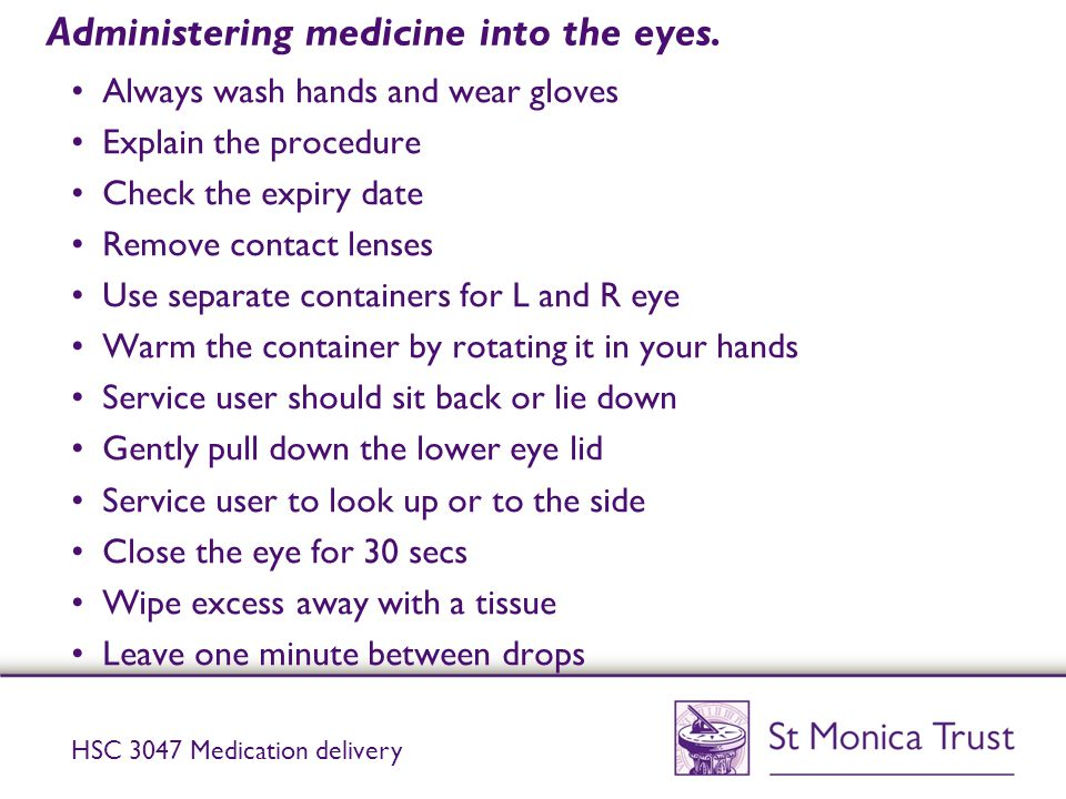 Administering medicine into the eyes.
