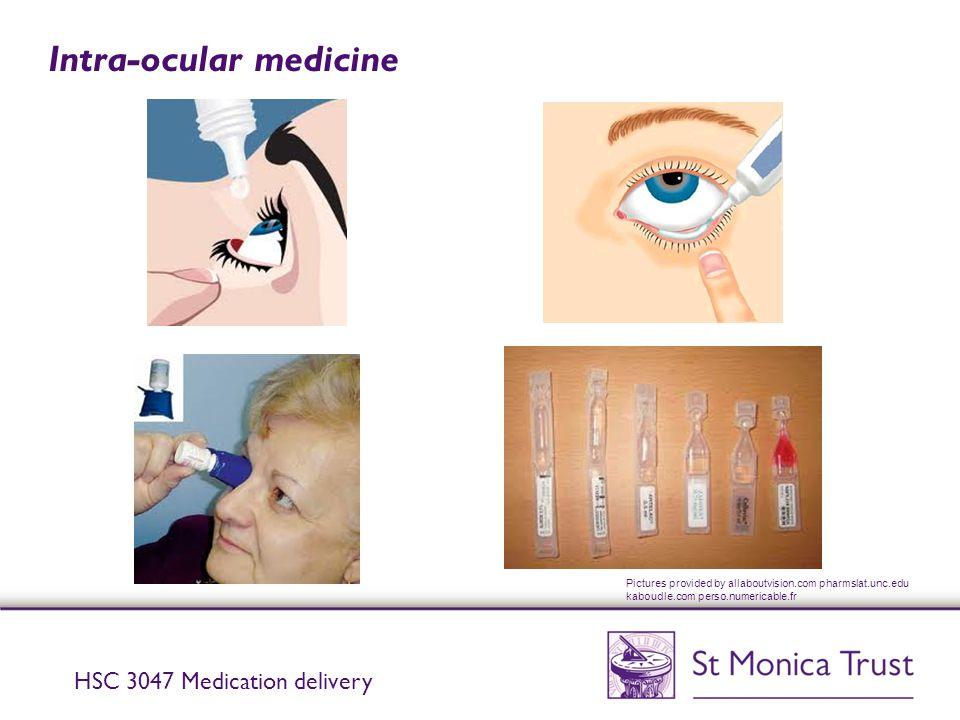 Intra-ocular medicine