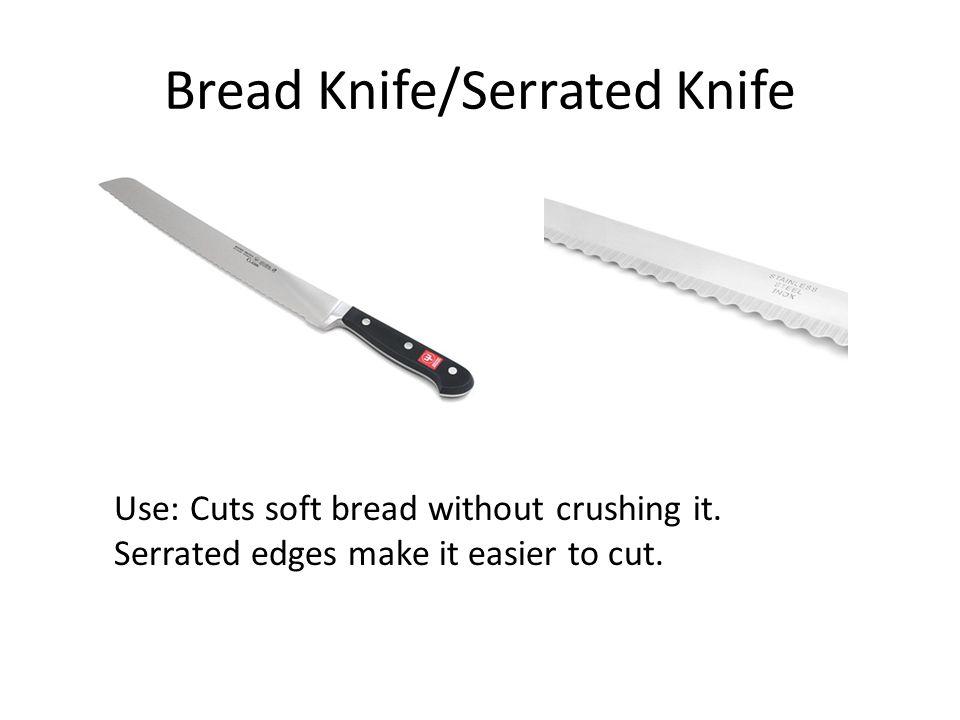 Bread Knife/Serrated Knife