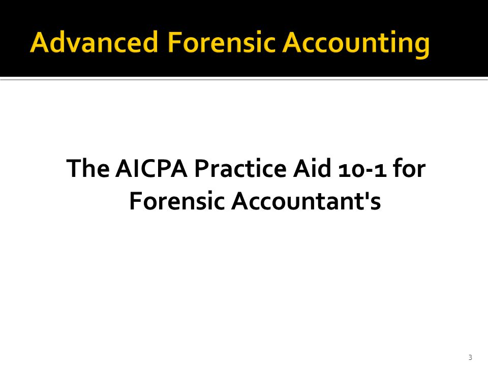Advanced Forensic Accounting