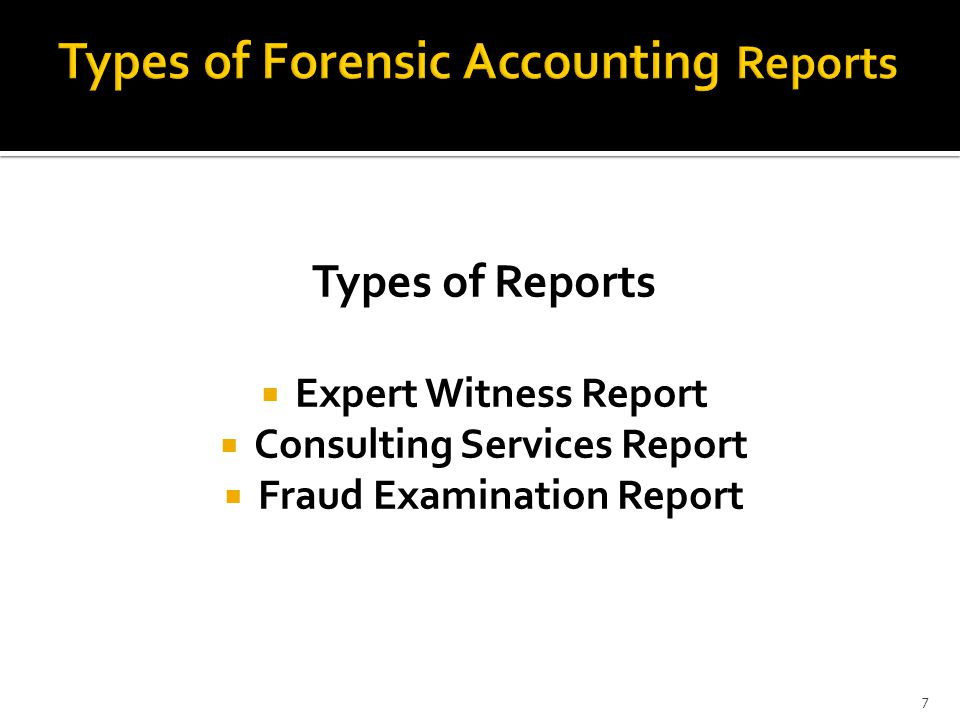 Types of Forensic Accounting Reports