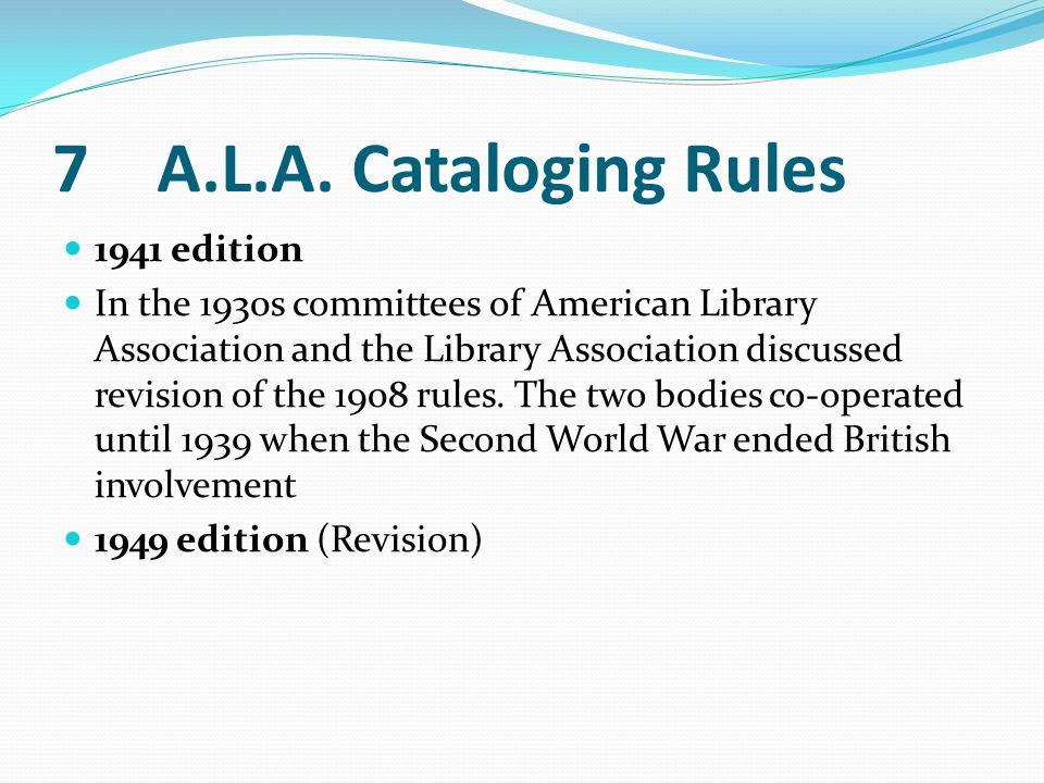 7 A.L.A. Cataloging Rules 1941 edition