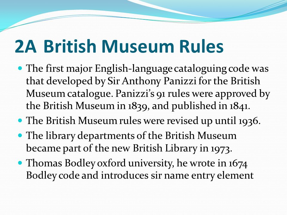 2A British Museum Rules