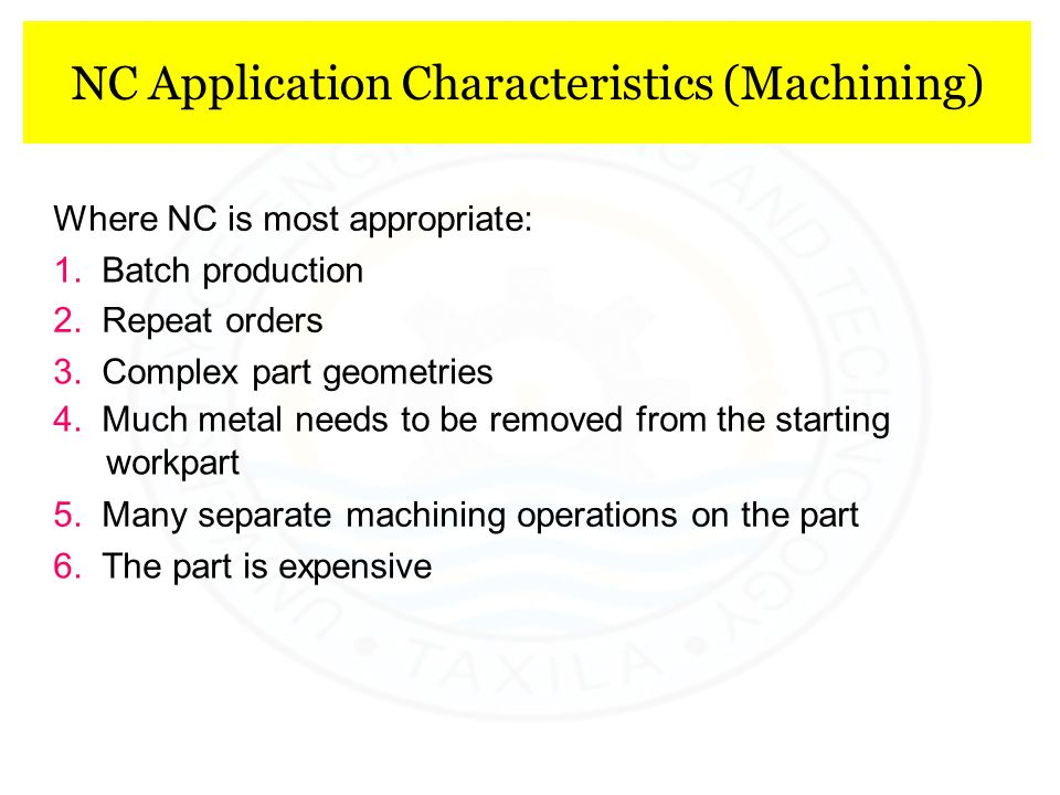 NC Application Characteristics (Machining)