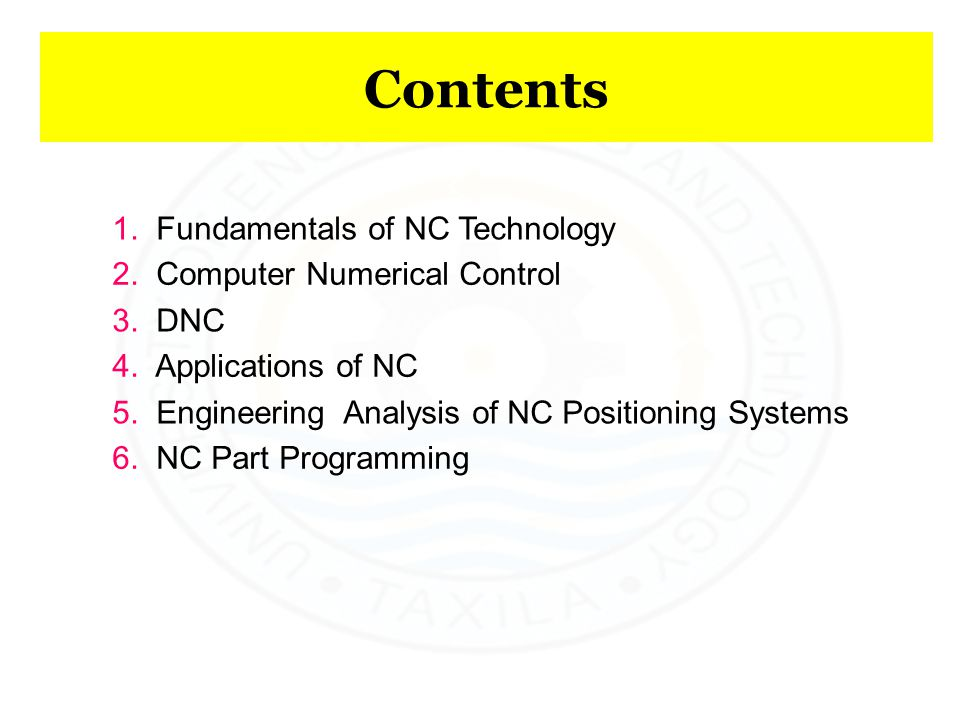 Contents 1. Fundamentals of NC Technology