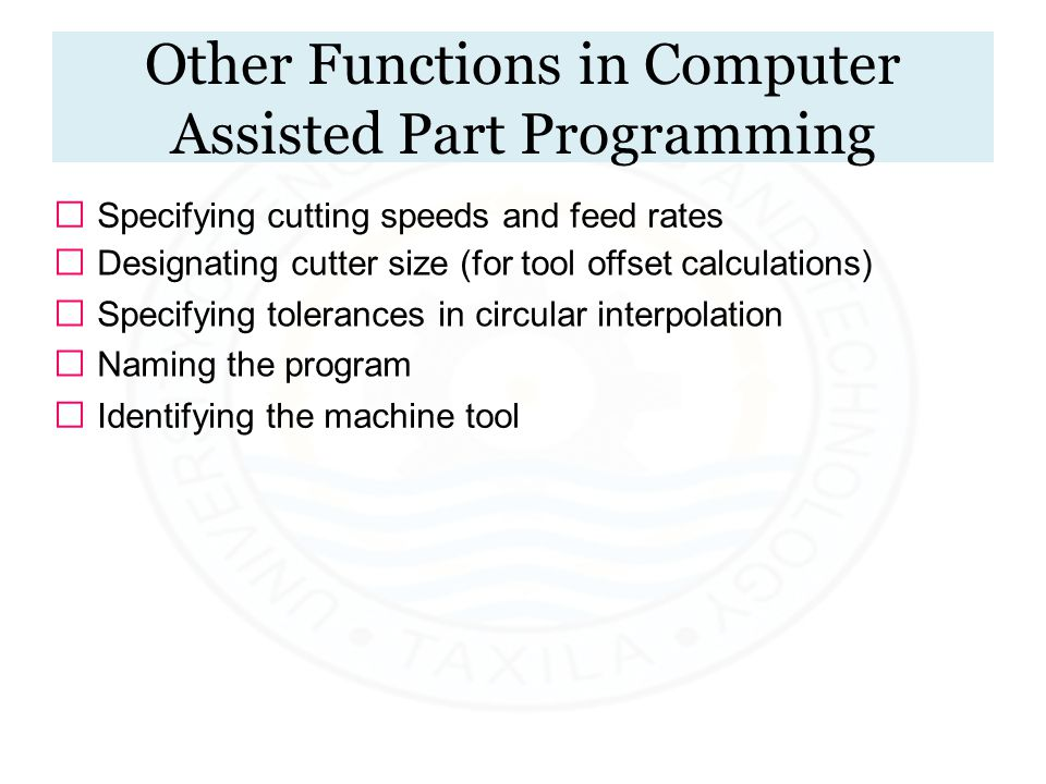 Other Functions in Computer Assisted Part Programming