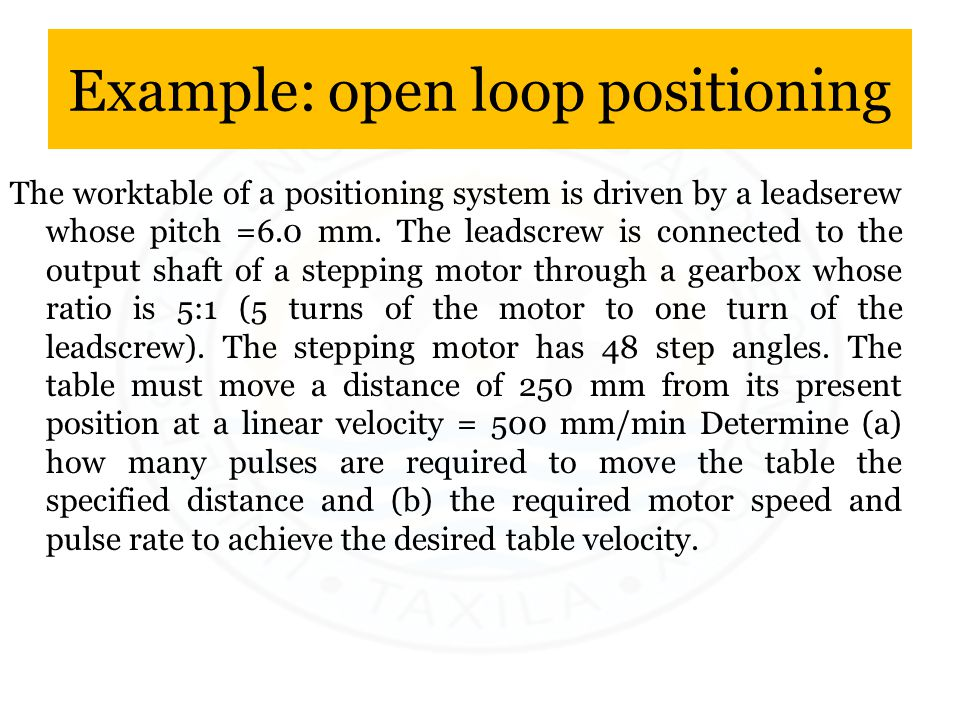 Example: open loop positioning
