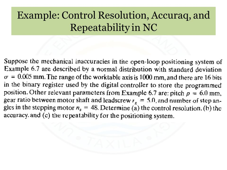 Example: Control Resolution, Accuraq, and Repeatability in NC