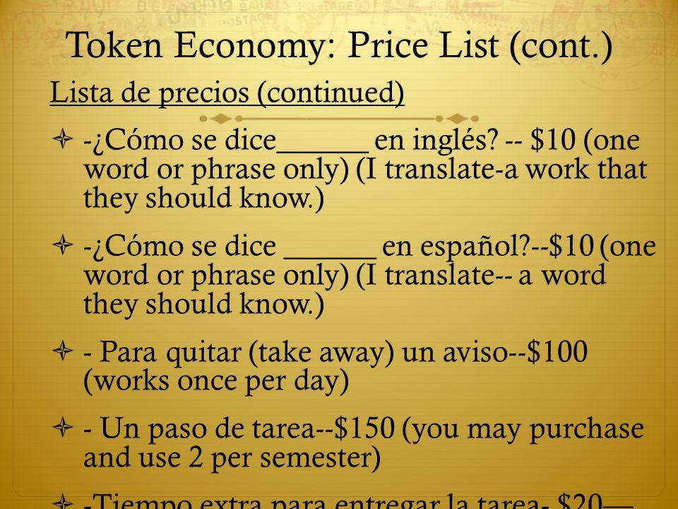 Token Economy: Price List (cont.)