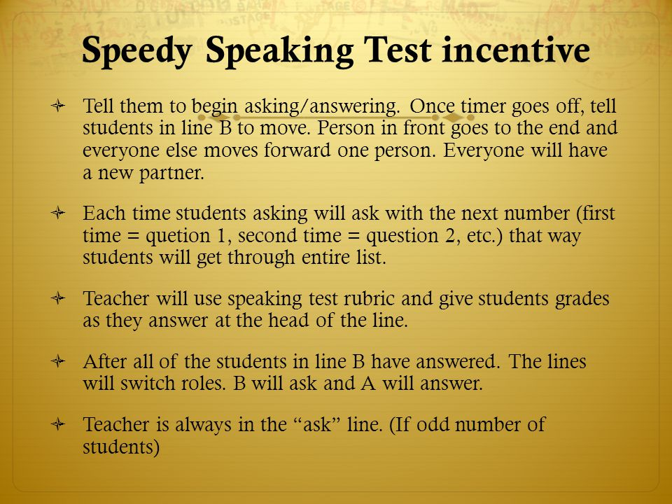 Speedy Speaking Test incentive