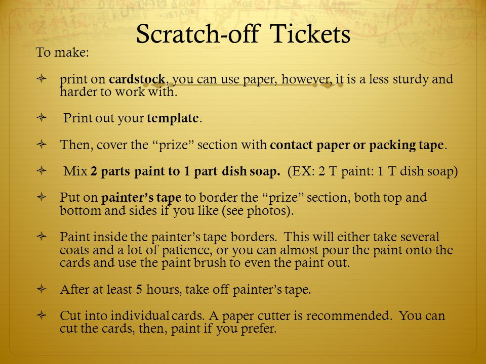 Scratch-off Tickets To make: