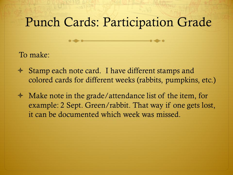 Punch Cards: Participation Grade