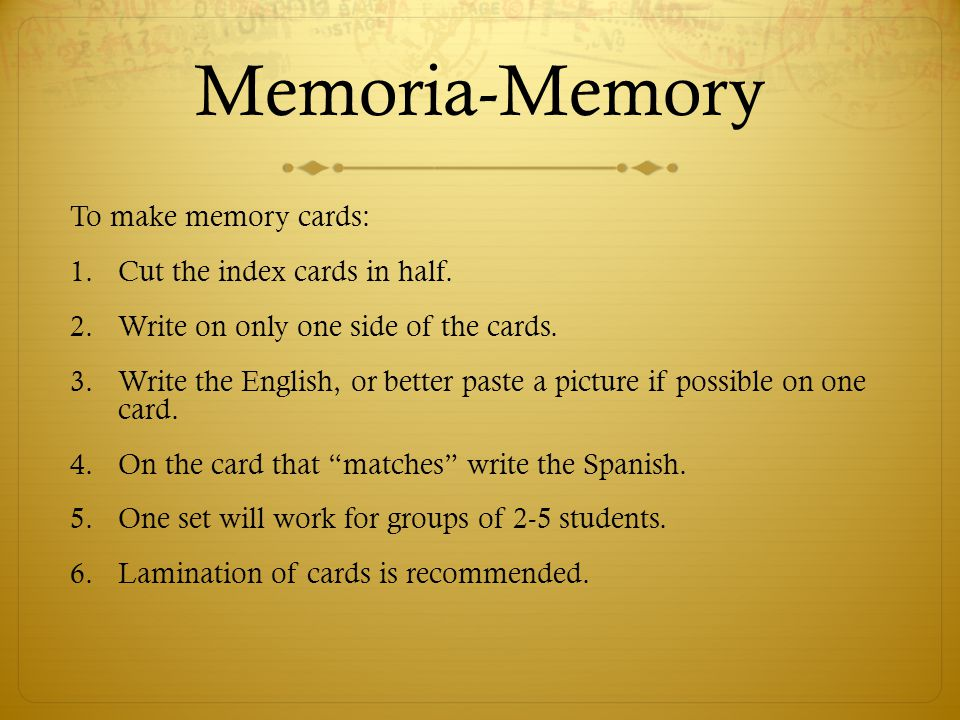 Memoria-Memory To make memory cards: Cut the index cards in half.