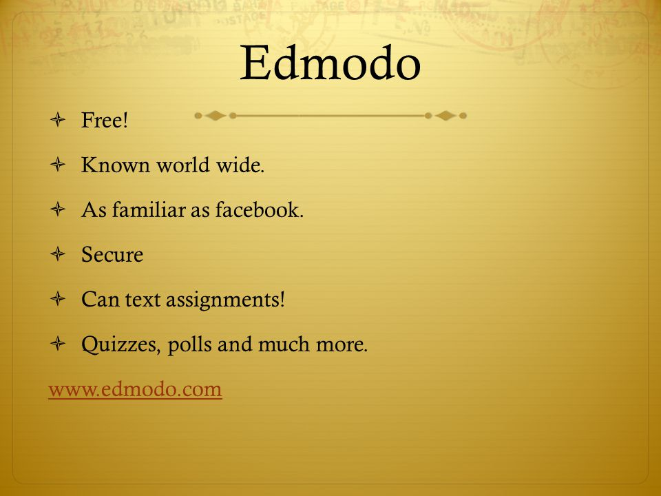 Edmodo Free! Known world wide. As familiar as facebook. Secure