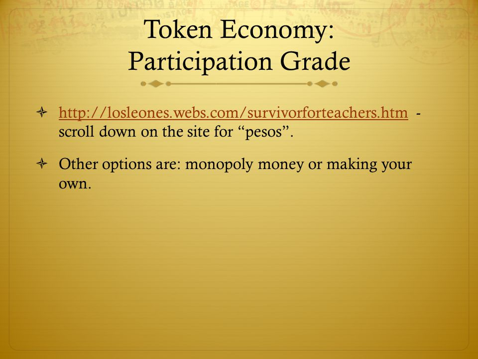 Token Economy: Participation Grade