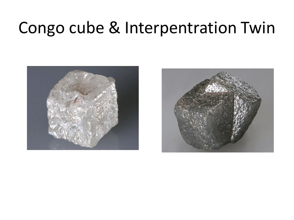 Congo cube & Interpentration Twin