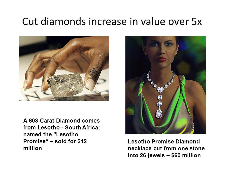 Cut diamonds increase in value over 5x