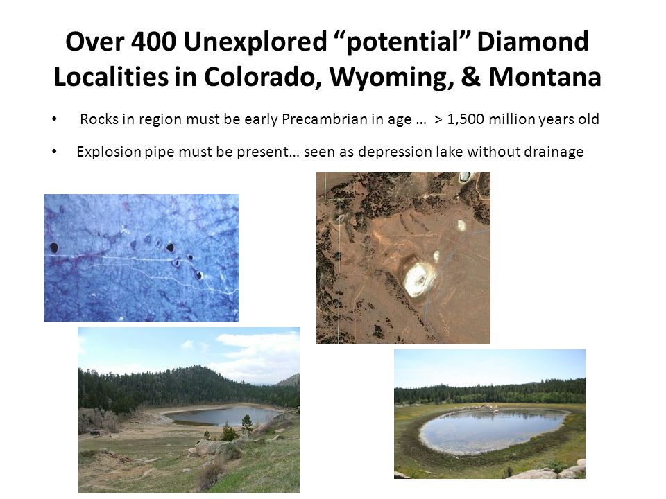 Over 400 Unexplored potential Diamond Localities in Colorado, Wyoming, & Montana