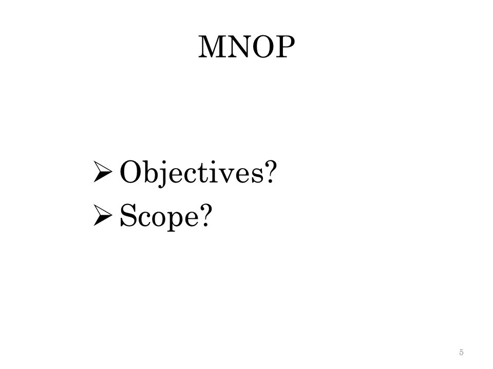 MNOP Objectives Scope