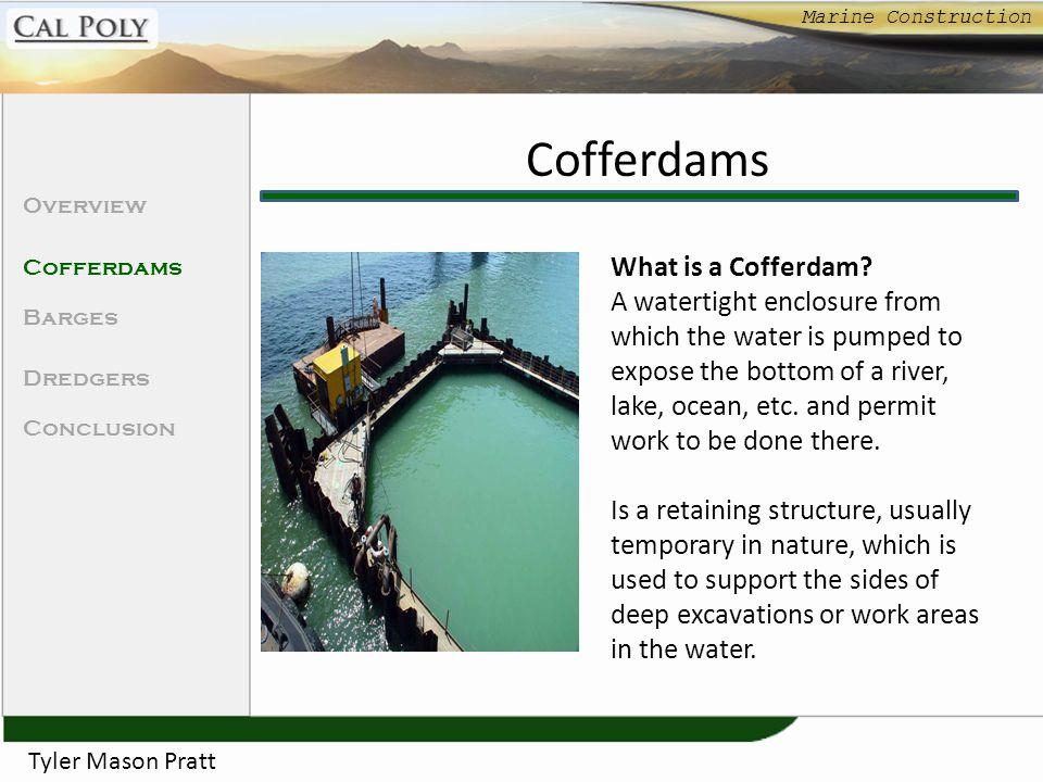Cofferdams What is a Cofferdam