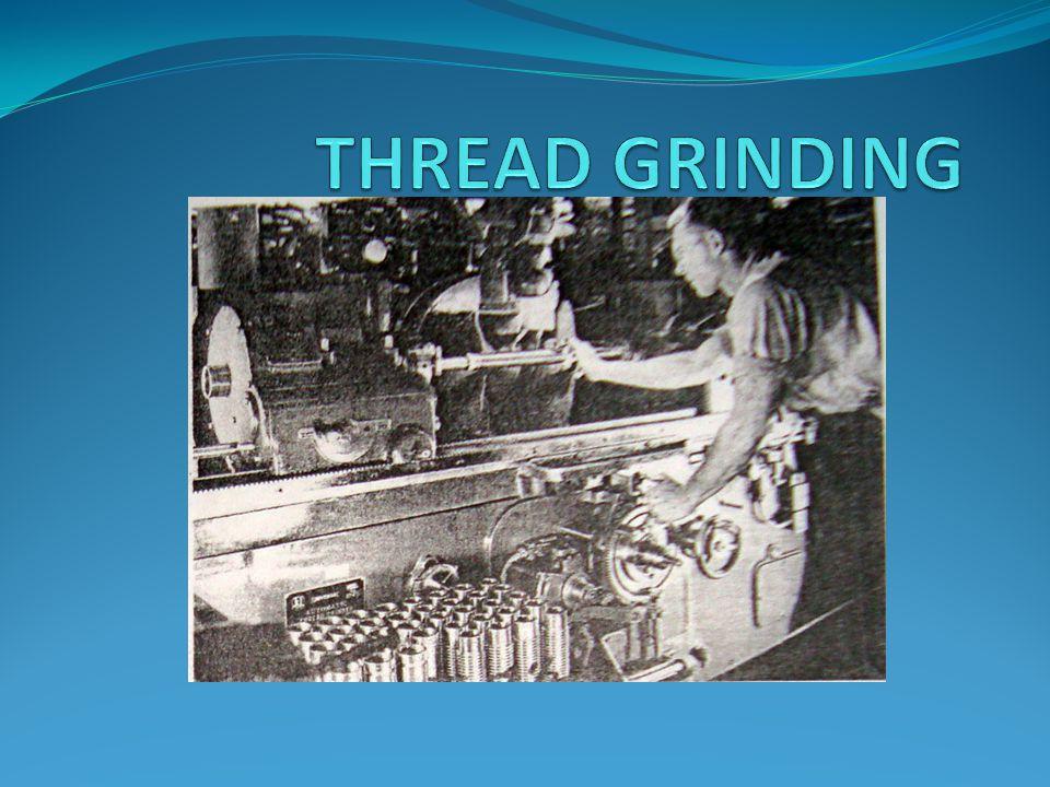 THREAD GRINDING