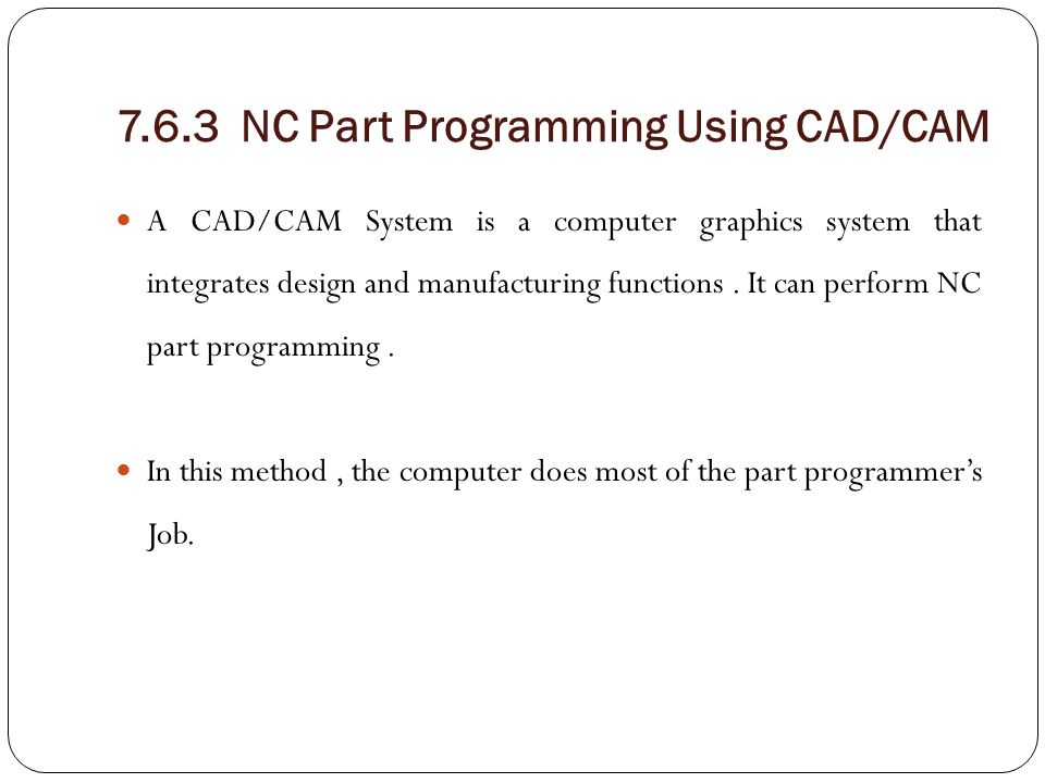 7.6.3 NC Part Programming Using CAD/CAM