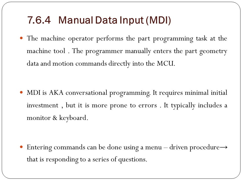 7.6.4 Manual Data Input (MDI)