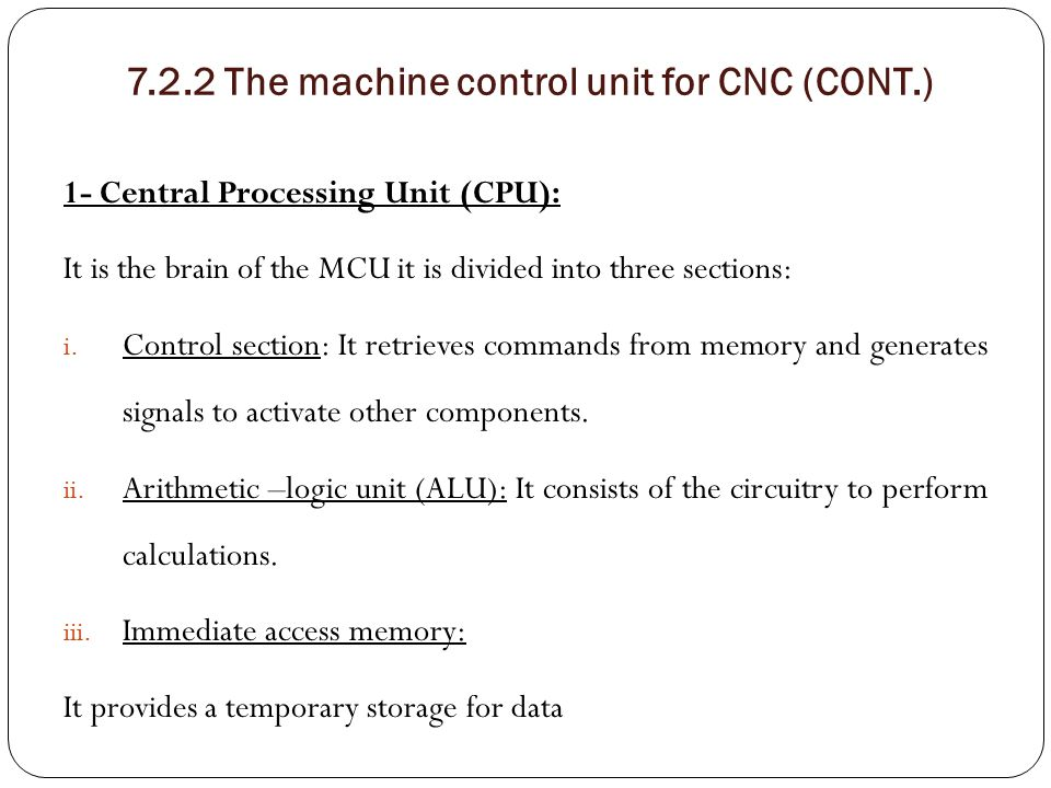 7.2.2 The machine control unit for CNC (CONT.)