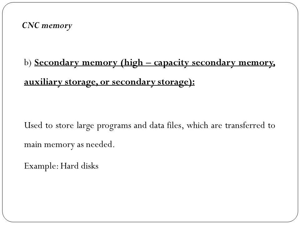CNC memory