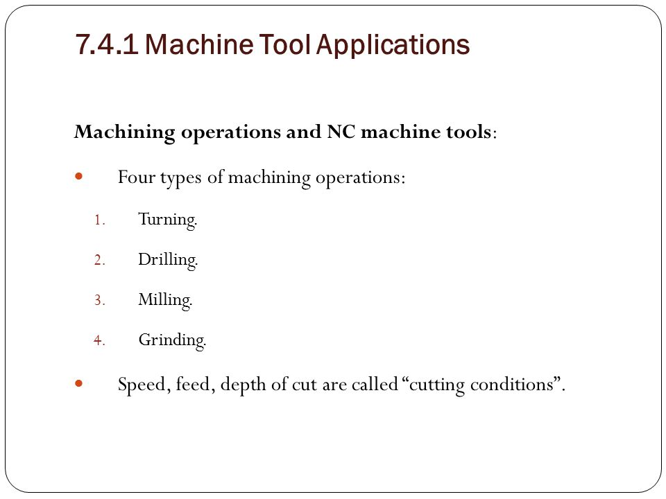 7.4.1 Machine Tool Applications