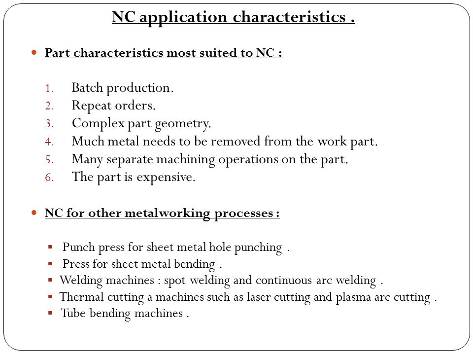 NC application characteristics .